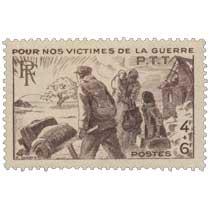 POUR NOS VICTIMES DE LA GUERRE P.T.T