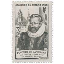 JOURNÉE DU TIMBRE 1946 FOUQUET DE LA VARANE vers 1598, met la poste d'État à la disposition du public