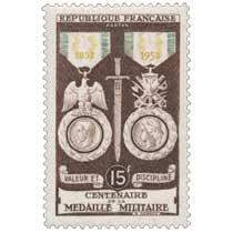VALEUR ET DISCIPLINE CENTENAIRE DE LA MÉDAILLE MILITAIRE 1852-1952