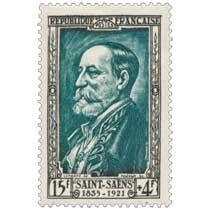 SAINT-SAËNS 1835-1921