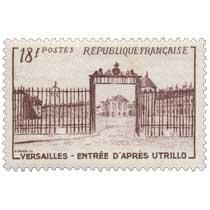 VERSAILLES - ENTRÉE D'APRÈS UTRILLO