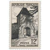 PORTE DE FRANCE. VAUCOULEURS