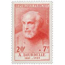 A. BOURDELLE 1861-1929