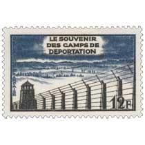 LE SOUVENIR DES CAMPS DE DÉPORTATION
