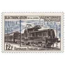ÉLECTRIFICATION DE LA LIGNE VALENCIENNES THIONVILLE