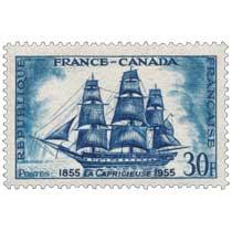 FRANCE-CANADA LA CAPRICIEUSE 1855-1955
