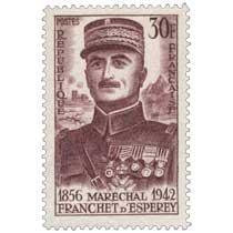 MARÉCHAL FRANCHET D'ESPEREY 1856-1942
