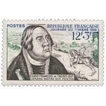 JOURNÉE DU TIMBRE 1956 FRANÇOIS DE TASSIS GRAND MAITRE DES POSTES 1450-1517