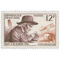 J.H. FABRE 1823-1915 L'ENTOMOLOGIE