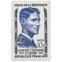 HÉROS DE LA RÉSISTANCE HONORÉ D'ESTIENNE D'ORVES 1901-1941