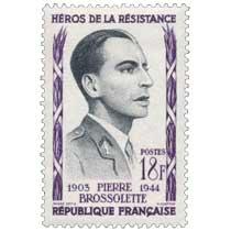 HÉROS DE LA RÉSISTANCE PIERRE BROSSOLETTE 1903-1944