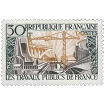 LES TRAVAUX PUBLICS DE FRANCE