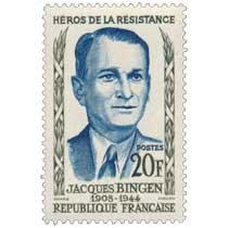 HÉROS DE LA RÉSISTANCE JACQUES BINGEN 1908-1944