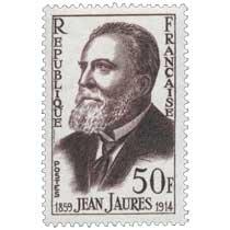 JEAN JAURÈS 1859-1914