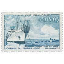 JOURNÉE DU TIMBRE -1960 POSE D'UN CÂBLE SOUS-MARIN