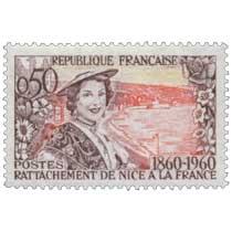 RATTACHEMENT DE NICE A LA FRANCE 1860-1960