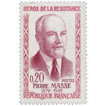HÉROS DE LA RÉSISTANCE PIERRE MASSE 1879- 1942