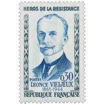 HÉROS DE LA RÉSISTANCE LÉONCE VIELJEUX 1865-1944