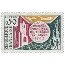 JOURNÉE MONDIALE DU THÉÂTRE 27 MARS 1962