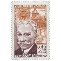 ÉDOUARD ESTAUNIÉ 1862-1942