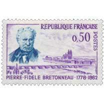 PIERRE-FIDÈLE BRETONNEAU 1778-1862