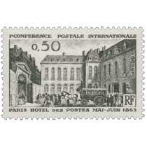 1RE CONFÉRENCE POSTALE INTERNATIONALE PARIS HÔTEL DES POSTES MAI-JUIN 1863