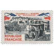 VICTOIRE DE LA MARNE 50ème ANNIVERSAIRE 1914-1964