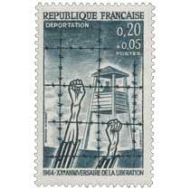 DÉPORTATION 1964 - XXe ANNIVERSAIRE DE LA LIBÉRATION