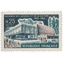 MAISONS DES JEUNES ET DE LA CULTURE 1945-1965