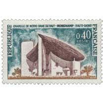 1964 CHAPELLE DE NOTRE-DAME DU HAUT DE RONCHAMP (HAUTE-SAÔNE)