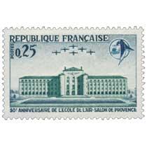 1965 30e ANNIVERSAIRE DE L'ÉCOLE DE L'AIR-SALON DE PROVENCE