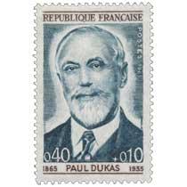 PAUL DUKAS 1865-1935