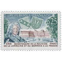 BICENTENAIRE DE LA RÉUNION DE LA LORRAINE ET DU BARROIS A LA FRANCE 1766-1966