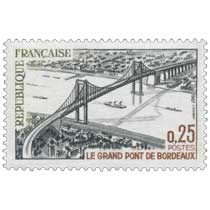 1967 LE GRAND PONT DE BORDEAUX