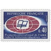 3e congrès international de l'UER - radio et télévision éducatives. 1967