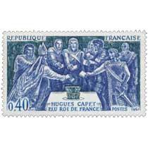 1967 HUGUES CAPET ÉLU ROI DE FRANCE