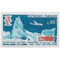 EXPÉDITIONS POLAIRES FRANÇAISE 1968 - VINGT ANS D'ACTIVITÉS