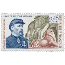 1970 SIÈGE DE BELFORT 1870-1871 COLONEL DENFERT-ROCHEREAU