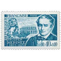 1970 PROSPER MÉRIMÉE 1803-1870