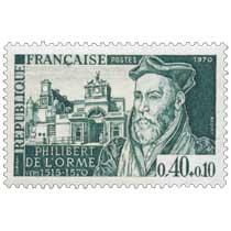 1970 PHILIBERT DE L'ORME VERS 1515-1570