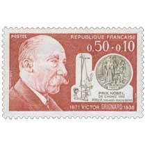 1971 VICTOR GRIGNARD 1871-1935 PRIX NOBEL DE CHIMIE 1912 RMgX ORGANO-MAGNÉSIENS
