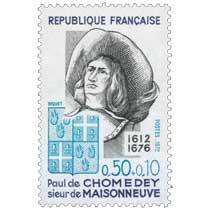 1972 Paul de CHOMEDEY sieur de MAISONNEUVE 1612-1676
