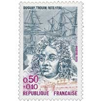 1973 DUGUAY. TROUIN 1673-1736