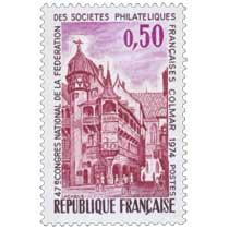 47e CONGRÈS NATIONAL DE LA FÉDÉRATION DES SOCIÉTÉS PHILATÉLIQUES FRANÇAISES COLMAR 1974