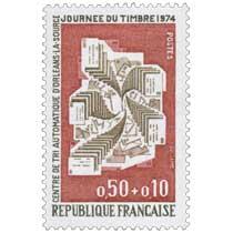 JOURNÉE DU TIMBRE 1974 CENTRE DE TRI AUTOMATIQUE D'ORLÉANS-LA-SOURCE