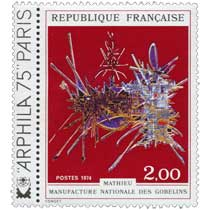1974 MATHIEU MANUFACTURE NATIONALE DES GOBELINS ARPHILA 75 PARIS