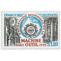 EXPOSITION MONDIALE DE LA MACHINE OUTIL PARIS 1975 1.EMO