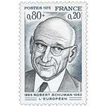 1975 ROBERT SCHUMAN L'EUROPÉEN 1886-1963