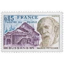 THÉÂTRE DU PEUPLE MAURICE POTTECHER BUSSANG 1895-1975