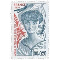 1976 ANNA DE NOAILLES 1876-1933